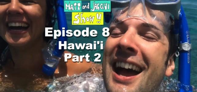 The Matt and Jacqui Show! 008