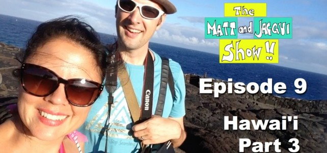 The Matt and Jacqui Show! 009
